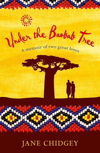 Under the Baobab Tree - An unexpected love story ebook by Jane Chidgey