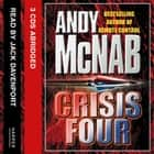 Crisis Four audiobook by Andy McNab