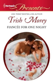 Fiancée for One Night ebook by Trish Morey