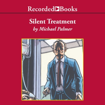 Silent Treatment audiobook by Michael Palmer