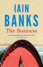The Business ebook by Iain Banks