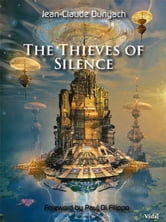 The Thieves of Silence ebook by Jean-Claude Dunyach,Paul di Filippo