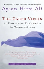 The Caged Virgin - An Emancipation Proclamation for Women and Islam ebook by Kobo.Web.Store.Products.Fields.ContributorFieldViewModel