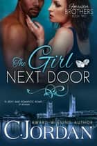 The Girl Next Door - Forrester Brothers, #2 ebook by C. Jordan