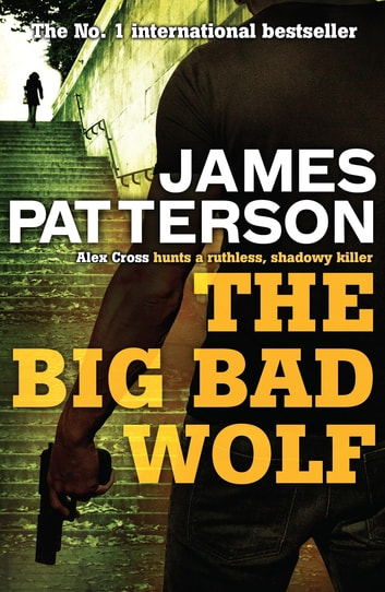 The Big Bad Wolf ebook by James Patterson,James Patterson