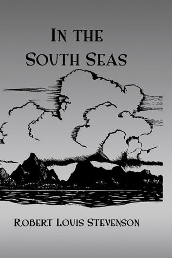 In The South Seas Hb ebook by Stevenson