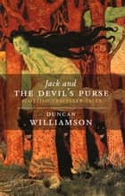 Jack and the Devil's Purse - Scottish Traveller Tales ebook by Duncan Williamson