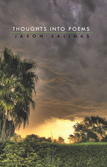 Thoughts into Poems ebook by Jason Salinas