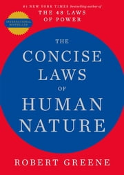 The Concise Laws of Human Nature ebook by Robert Greene
