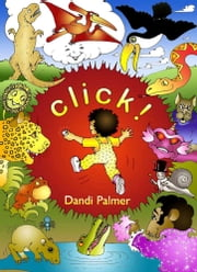 Click! ebook by Dandi Palmer