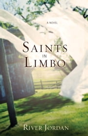 Saints in Limbo ebook by River Jordan