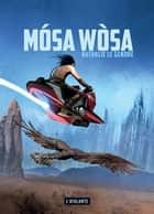 Mósa Wòsa ebook by