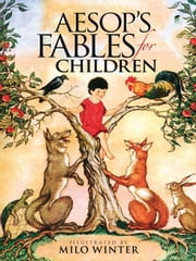 Aesop's Fables for Children - Includes a Read-and-Listen CD ebook by Milo Winter