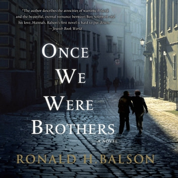 Once We Were Brothers - A Novel audiobook by Ronald H. Balson