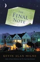 The Final Note ebook by Kevin Alan Milne