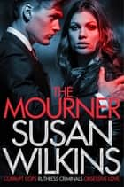 The Mourner ebook by