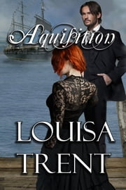 Acquisition ebook by Louisa Trent