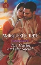 The Harlot and the Sheikh eBook by Marguerite Kaye