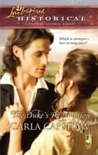 The Duke's Redemption (Mills & Boon Love Inspired) eBook by Carla Capshaw