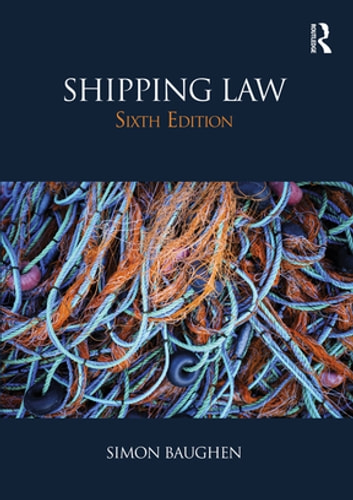 Shipping Law ebook by Simon Baughen