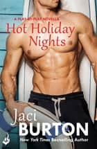 Hot Holiday Nights: A Play-By-Play Novella 10.5 ebook by