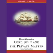 Lord John and the Private Matter 有聲書 by Diana Gabaldon