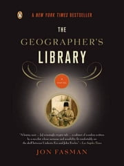 The Geographer's Library ebook by Jon Fasman