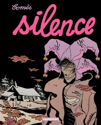 Silence ebook by Didier Comès