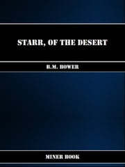 Starr, of the Desert ebook by B.M. Bower
