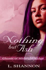 Nothing But Ash ebook by L. Shannon