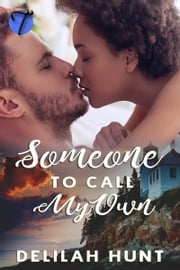 Someone to Call My Own ebook by Delilah Hunt