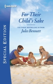 For Their Child's Sake ebook by Jules Bennett