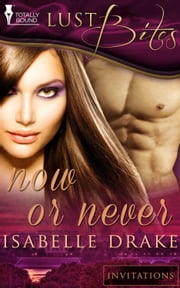 Now or Never ebook by Isabelle Drake