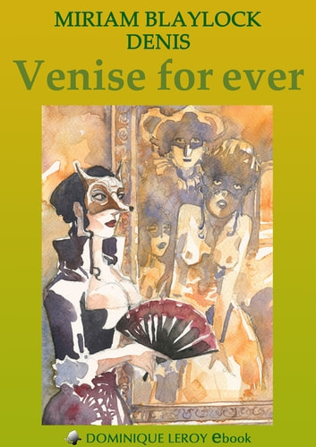 Venise for ever ebook by Miriam Blaylock