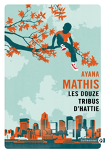 Les Douze Tribus d'Hattie ebook by Ayana Mathis