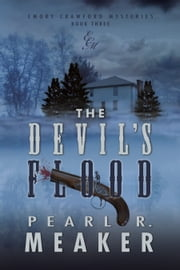 The Devil's Flood ebook by Pearl R. Meaker