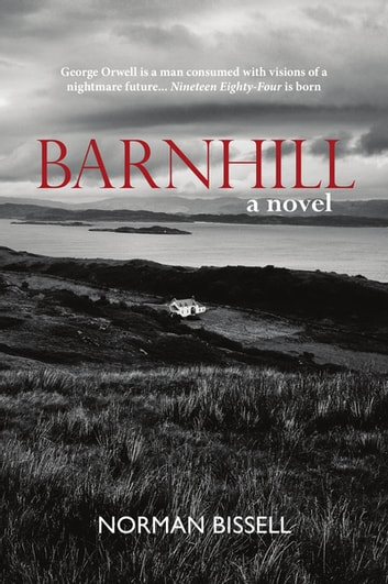 Barnhill - a novel ebook by Norman Bissell