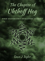 The Chapter of Uhthoff Hog ebook by Dave J Taylor