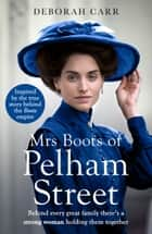 Mrs Boots of Pelham Street (Mrs Boots, Book 2) ebook by Deborah Carr