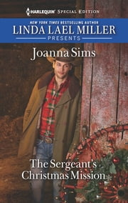 The Sergeant's Christmas Mission ebook by Joanna Sims