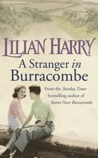 A Stranger In Burracombe ebook by Lilian Harry