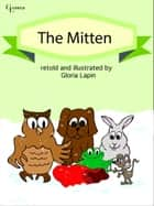 The Mitten ebook by Gloria Lapin