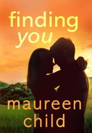 Finding You ebook by Maureen Child