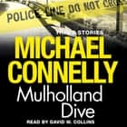 Mulholland Dive - Three Stories audiobook by