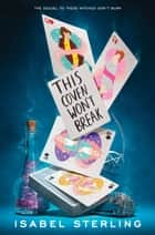 This Coven Won't Break ebook by Isabel Sterling