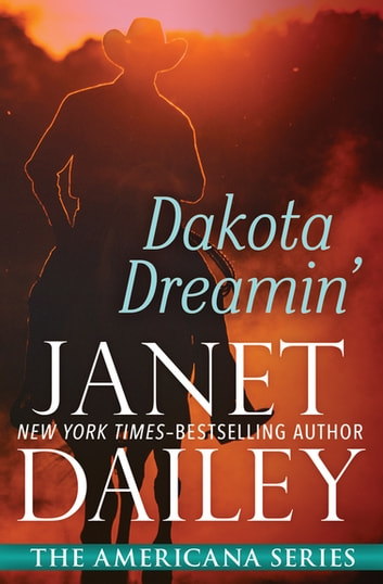 Dakota Dreamin' - South Dakota ebook by Janet Dailey