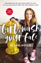 Girl, Wash Your Face - Stop Believing the Lies About Who You Are so You Can Become Who You Were Meant to Be ebook by