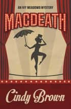 MACDEATH ebook by Cindy Brown