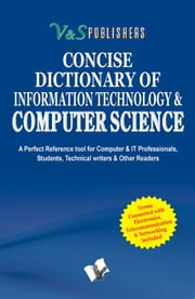 CONCISE DICTIONARY OF COMPUTER SCIENCE ebook by EDITORIAL BOARD