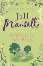 A Walk In The Park ebook by